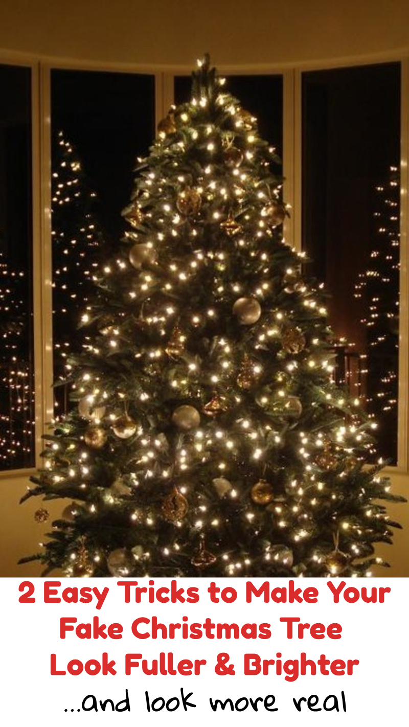 2 Easy Tricks To Make Your Artificial Christmas Tree Look Fuller, Brighter and More Real